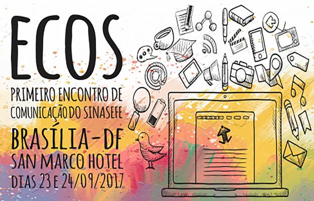 1º ECOS reunirá profissionais e sindicalistas em Brasília-DF nos dias 23 e 24/09