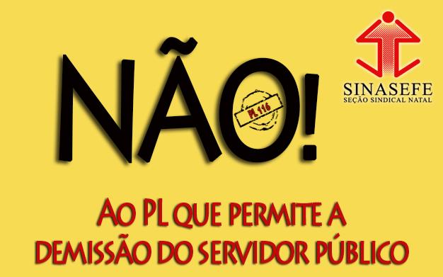Vote e diga NÃO ao PL que permite a demissão do servidor público