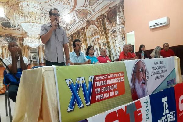 SINASEFE Natal participa do XV Congresso dos Trabalhadores em Educação Pública do RN