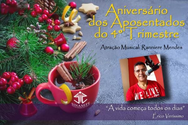Ranniere Mendes é a atração musical da comemoração dos aniversariantes aposentados do 4º trimestre