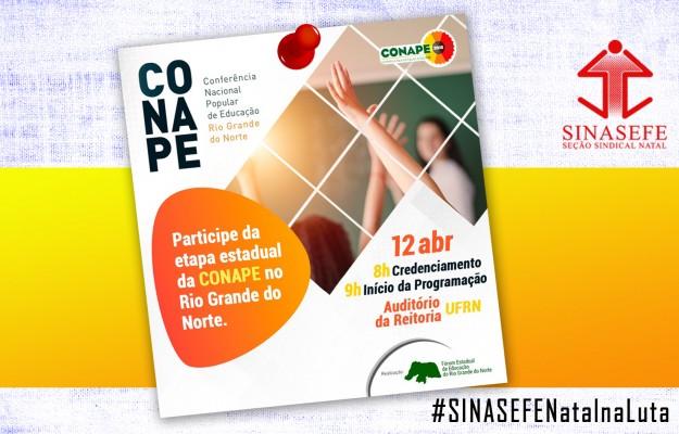 SINASEFE Natal participa da etapa estadual da CONAPE no dia 12 de abril