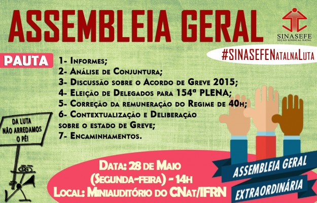 Assembleia Geral do SINASEFE Natal será realizada na próxima segunda-feira (28/05)