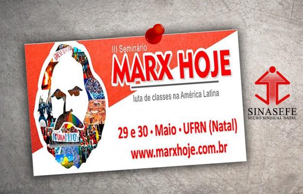 III Seminário Marx Hoje acontece nos dias 29 e 30 de maio