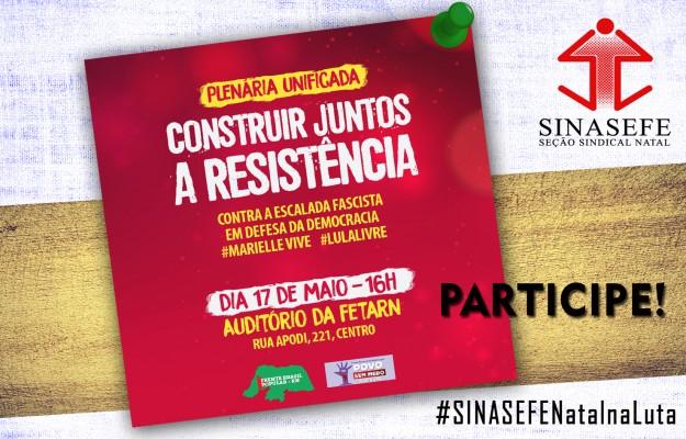 Participe da Plenária Unificada e fortaleça a luta em defesa da democracia e da educação pública
