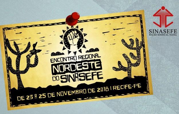 Encontro Regional Nordeste do SINASEFE acontece de 23 a 25 de novembro em Recife
