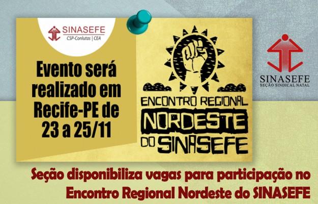 Seção Natal disponibiliza vagas para participação no Encontro Regional Nordeste do SINASEFE